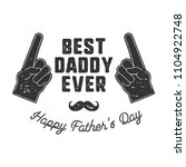 best daddy ever t shirt retro... | Shutterstock .eps vector #1104922748