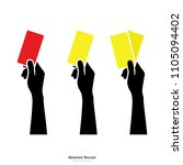 hand showing yellow card and... | Shutterstock .eps vector #1105094402