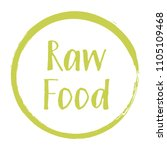 raw food diet label  painted... | Shutterstock .eps vector #1105109468