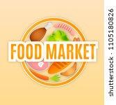 logo template for food market....   Shutterstock .eps vector #1105180826