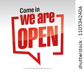 come in we are open isolated in ... | Shutterstock .eps vector #1105342406