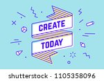 create today. vintage ribbon... | Shutterstock .eps vector #1105358096