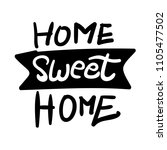 home sweet home sign lettering... | Shutterstock .eps vector #1105477502