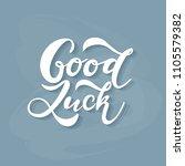 hand sketched good luck t shirt ... | Shutterstock .eps vector #1105579382