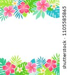 border of tropical flowers and... | Shutterstock .eps vector #1105585865