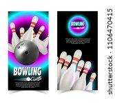 set of bowling banner  poster. | Shutterstock .eps vector #1106470415