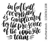 hand lettering quote about... | Shutterstock .eps vector #1106561108