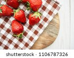sweet strawberry on a napkin    ...   Shutterstock . vector #1106787326