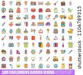 100 childrens goods icons set.... | Shutterstock . vector #1106789315