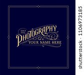 vintage photography logo | Shutterstock .eps vector #1106973185