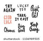 good luck  take it easy   keep... | Shutterstock .eps vector #1106989505