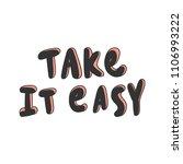 take it easy. sticker for...   Shutterstock .eps vector #1106993222