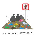 "near the sign ""stop garbage"" is ... 