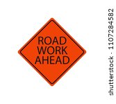 road work ahead sign. traffic... | Shutterstock .eps vector #1107284582
