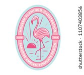 pink flamingos stand on one... | Shutterstock .eps vector #1107403856
