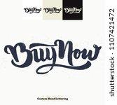 buy now quote hand lettering... | Shutterstock .eps vector #1107421472