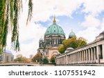 berliner dom  berlin cathedral  ... | Shutterstock . vector #1107551942