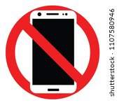 no phone  forbidden mobile  no... | Shutterstock .eps vector #1107580946