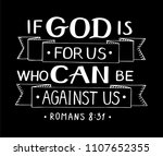 hand lettering if god is for us ... | Shutterstock .eps vector #1107652355