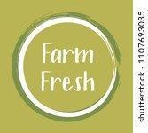 white khaki farm fresh label... | Shutterstock .eps vector #1107693035