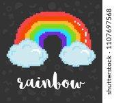 vector rainbow 8 bit pixel art... | Shutterstock .eps vector #1107697568