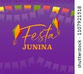 festa junina  village festival... | Shutterstock .eps vector #1107921518