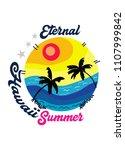 hawaii eternal summer t shirt... | Shutterstock .eps vector #1107999842