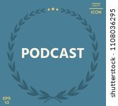 podcast   icon for web and... | Shutterstock .eps vector #1108036295