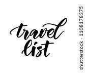 hand lettering travel list   Shutterstock .eps vector #1108178375