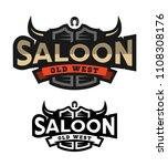 saloon  tavern  wild west logo...   Shutterstock . vector #1108308176
