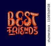 best friend. best friends... | Shutterstock .eps vector #1108568438
