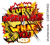 super discipline is what you... | Shutterstock .eps vector #1108739402