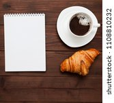 notebook  coffee and croissant... | Shutterstock . vector #1108810232