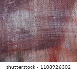 abstract art background. oil on ... | Shutterstock . vector #1108926302