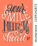 your smile melts my heart.... | Shutterstock . vector #1109142872
