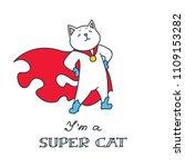 i'm a super cat. doodle vector... | Shutterstock .eps vector #1109153282