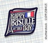 logo for bastille day in france ...   Shutterstock . vector #1109158415