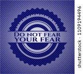 do not fear your fear emblem... | Shutterstock .eps vector #1109194496