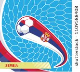 serbia waving flag and soccer... | Shutterstock .eps vector #1109588408