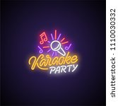karaoke patry neon signboard.... | Shutterstock .eps vector #1110030332
