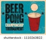 beer pong typographical vintage ... | Shutterstock .eps vector #1110263822
