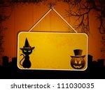 halloween sign with black cat... | Shutterstock .eps vector #111030035