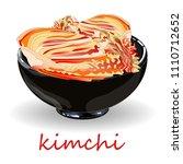 kimchi  traditional korean food.... | Shutterstock .eps vector #1110712652