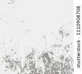 grunge urban dust distress... | Shutterstock .eps vector #1110908708