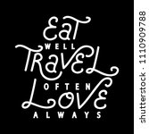 eat  travel  love on black... | Shutterstock .eps vector #1110909788