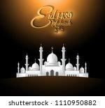 eid mubarak 1439 islamic design ... | Shutterstock .eps vector #1110950882