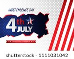 fourth of july independence day.... | Shutterstock .eps vector #1111031042