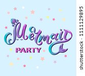 mermaid party text isolated on... | Shutterstock .eps vector #1111129895