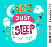 let's just sleep. good night.... | Shutterstock .eps vector #1111321796