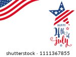 fourth of july. 4th of july... | Shutterstock .eps vector #1111367855